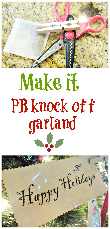 diy pb knock off garland