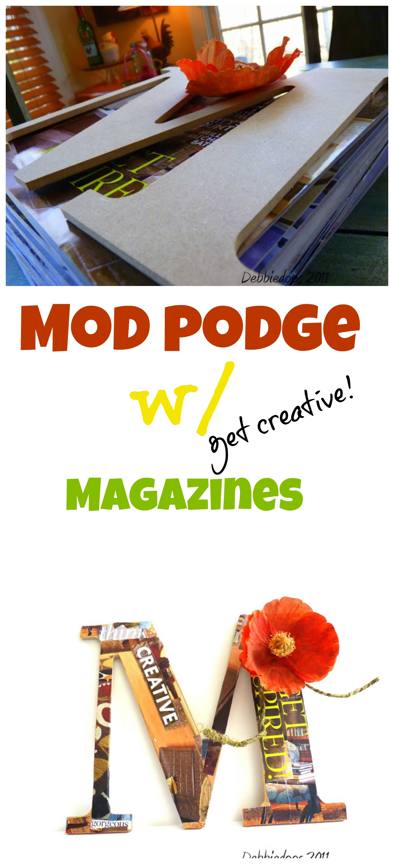 mod podge a wood letter with magazine clippings