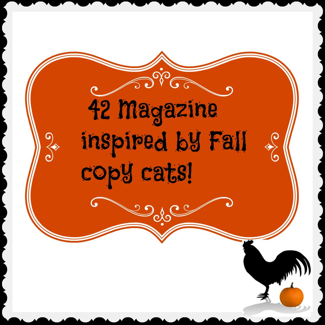 Fall copy cats