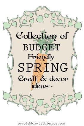 Collection of Spring craft and Home decor ideas