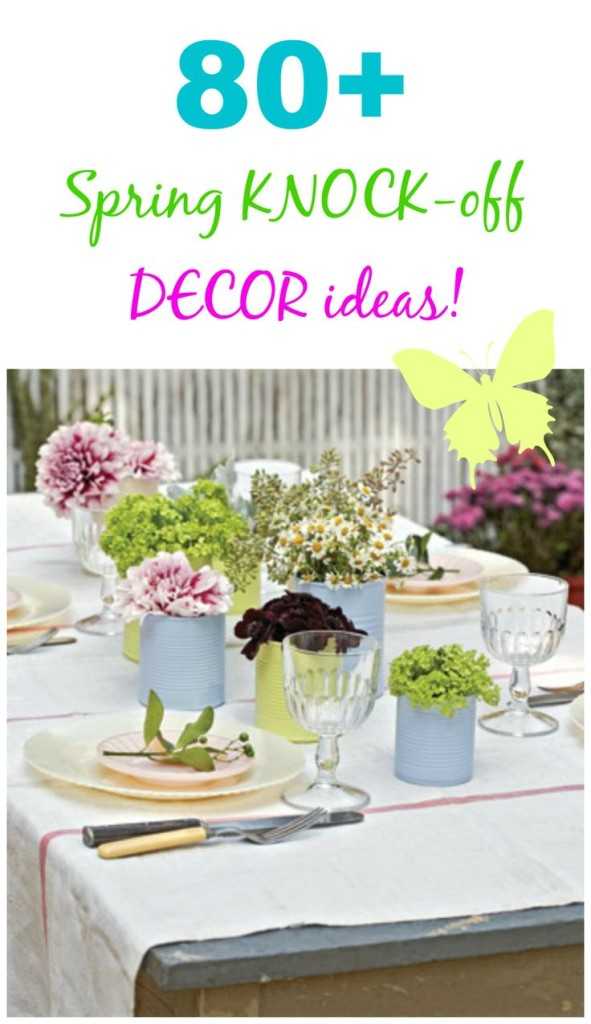 Spring knock off decor ideas