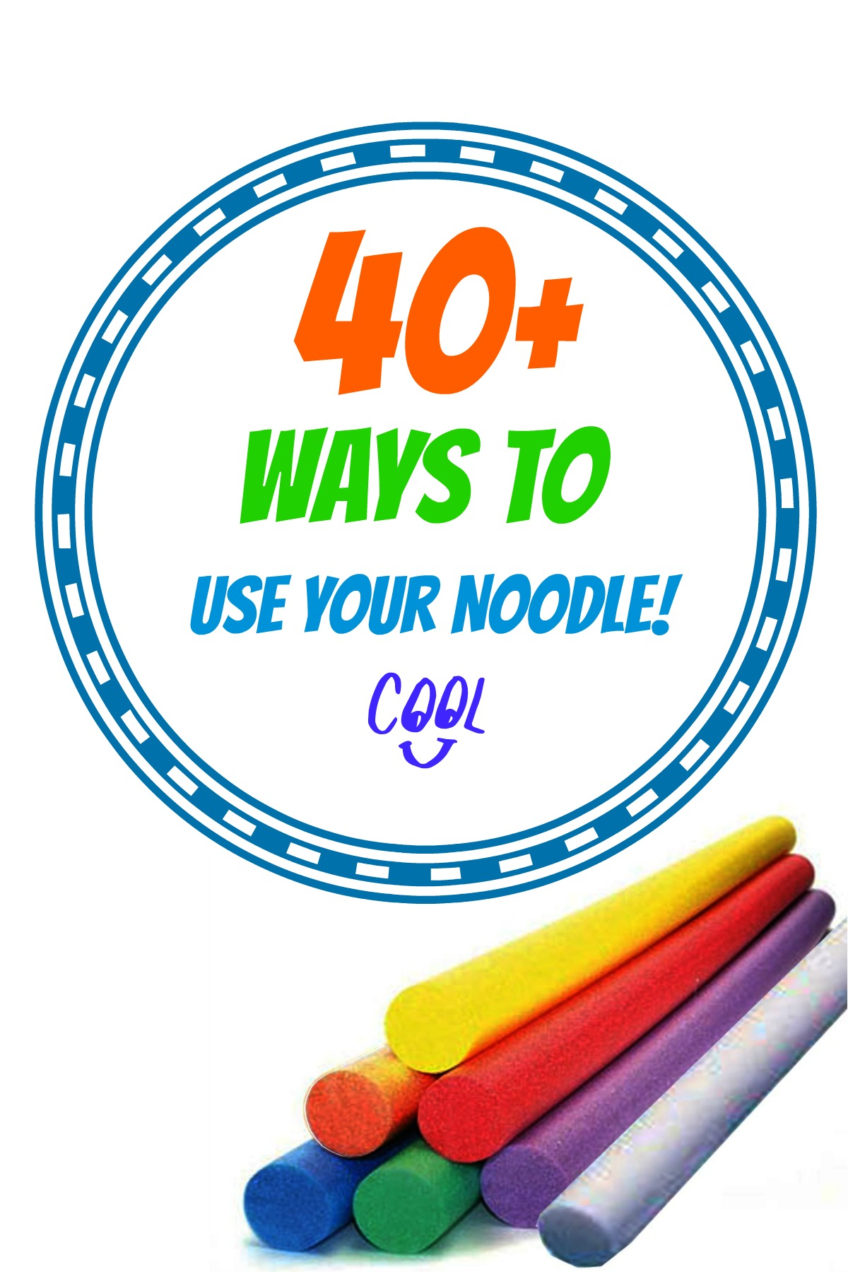40+ Ways to use your pool noodle
