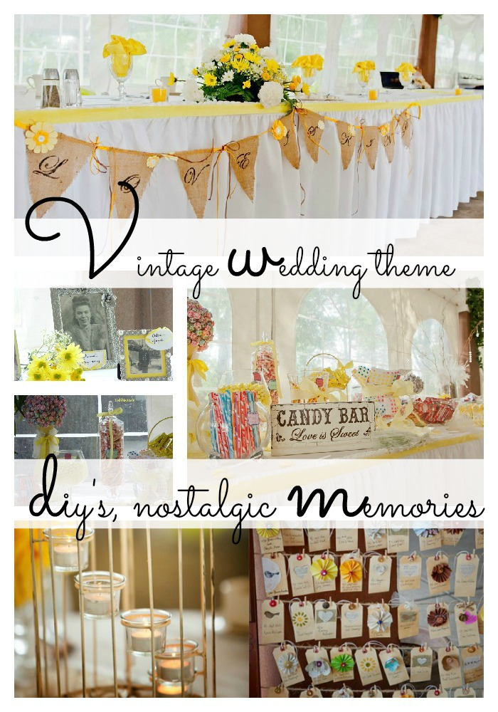 Vintage summer wedding theme, with diy's and nostalgic touches