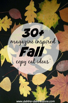 30+ magazine copy cat inspired Fall decor ideas