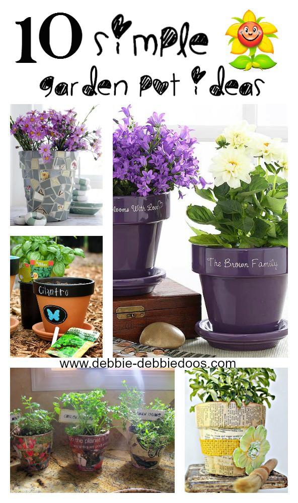 10 Simple garden pot ideas