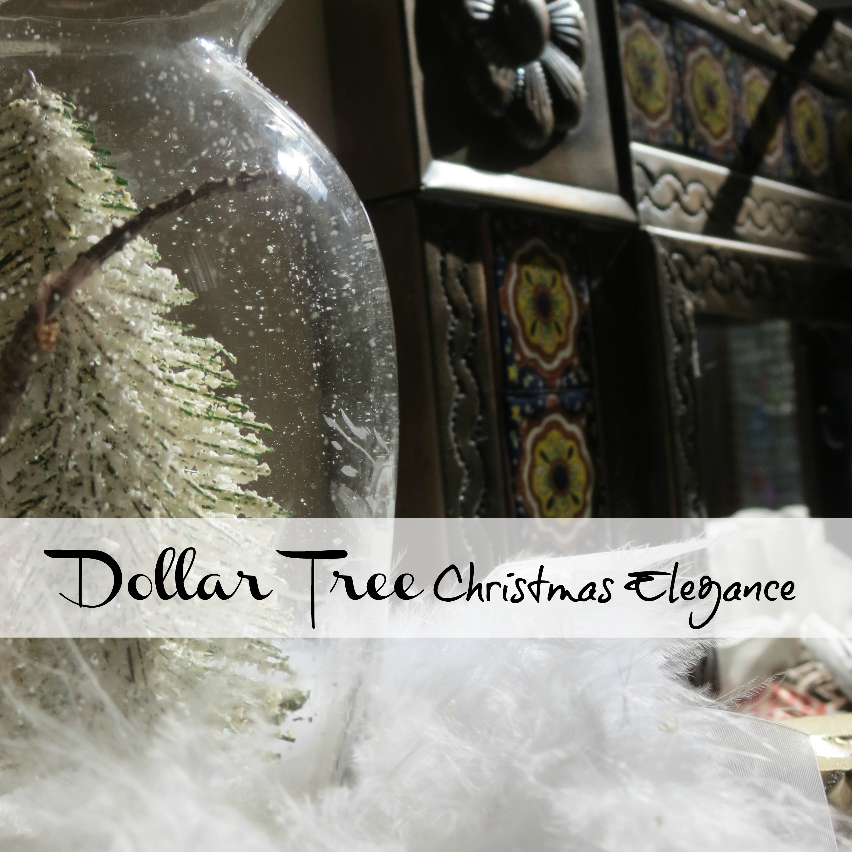 Dollar Tree Christmas decor and decorating