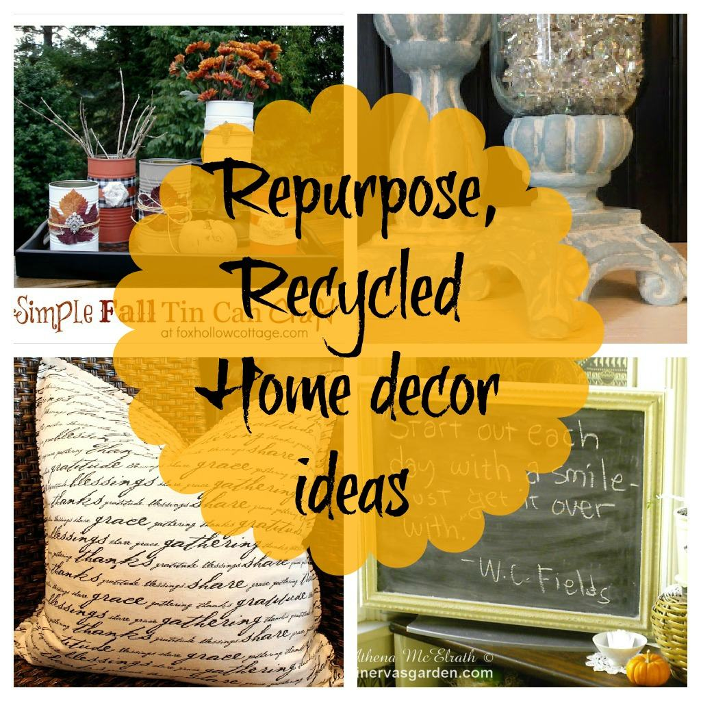 Upcycled Repurposed Home Decor Ideas {Newbie With A Twist