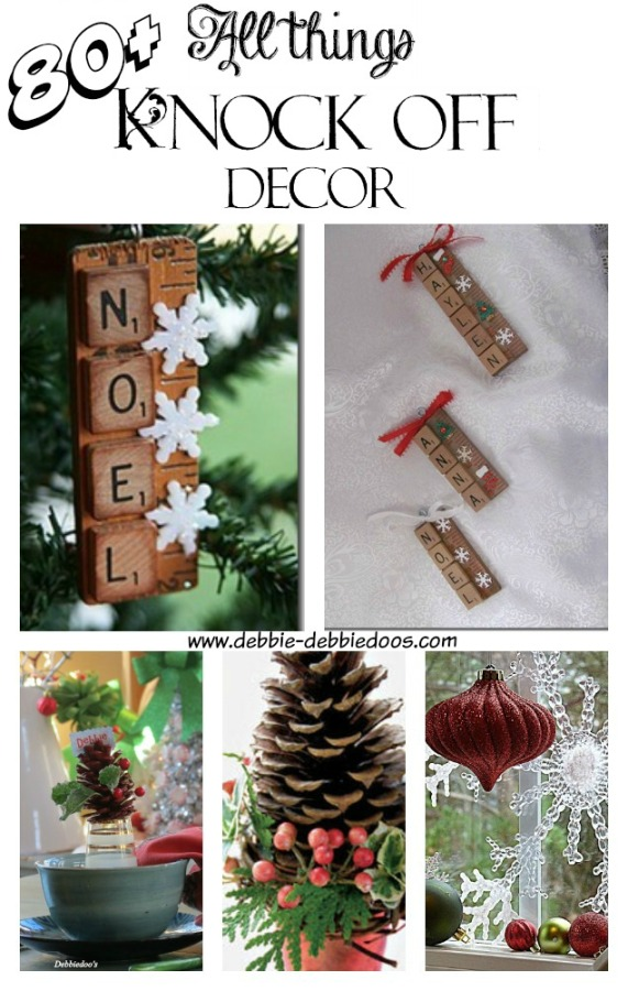 80+ Holiday knock off decor ideas