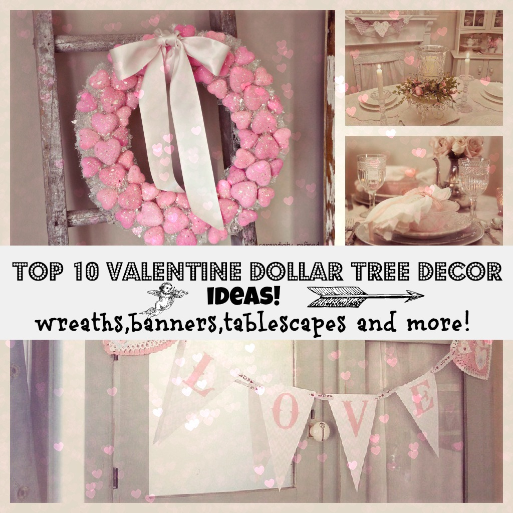 Valentine dollar tree decor ideas