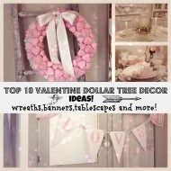 Top 10 Dollar tree Valentines Decor and more!
