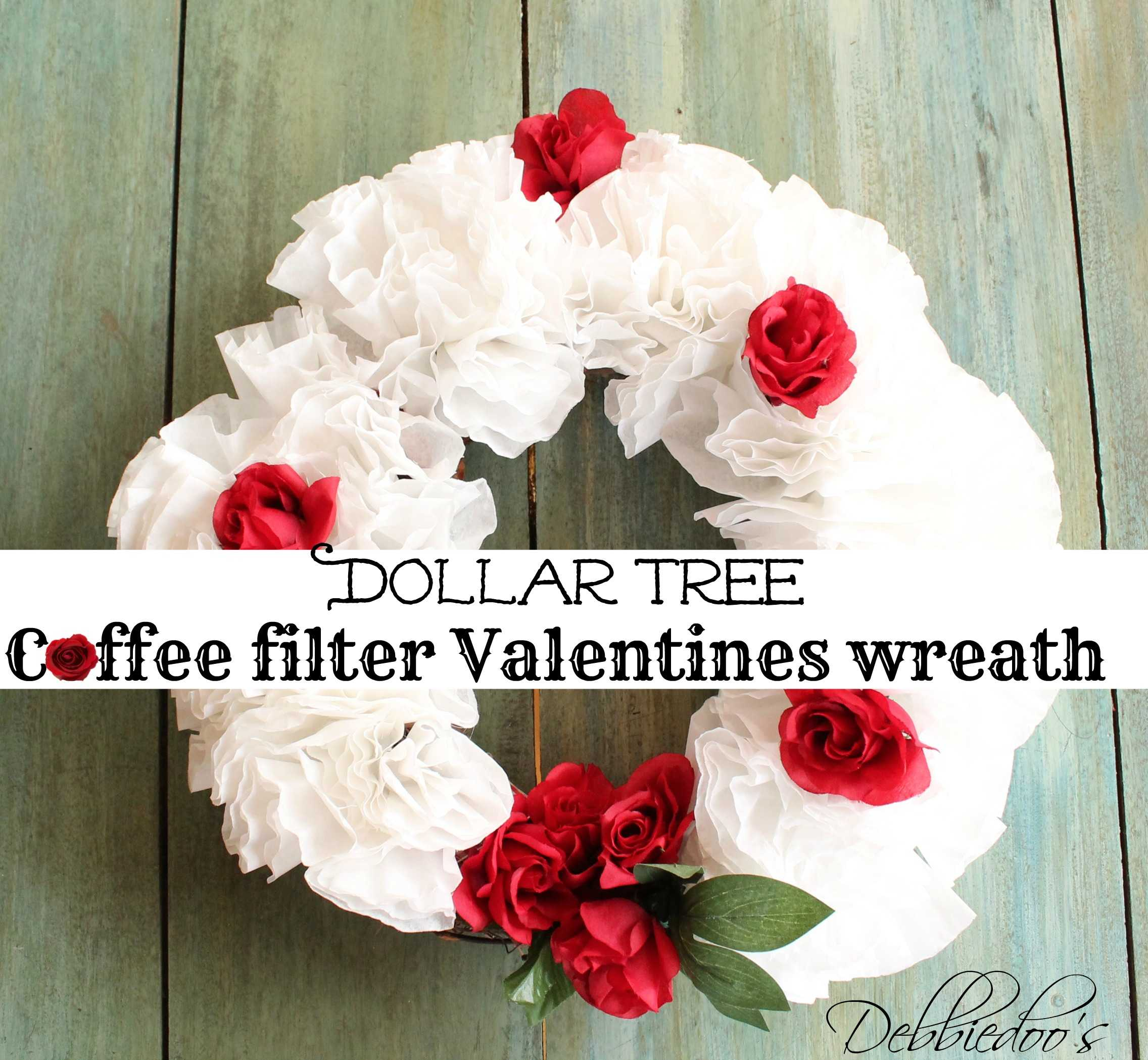 Valentines coffee filter wreath - Debbiedoo's