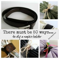 50 plus ways to diy a napkin ring
