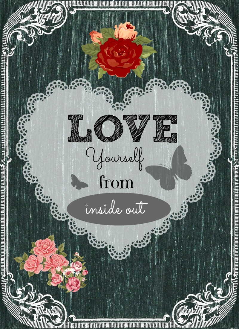 Love yourself from inside out free printable