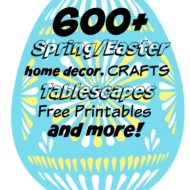All things Spring…Over 600 inspired ideas right here!
