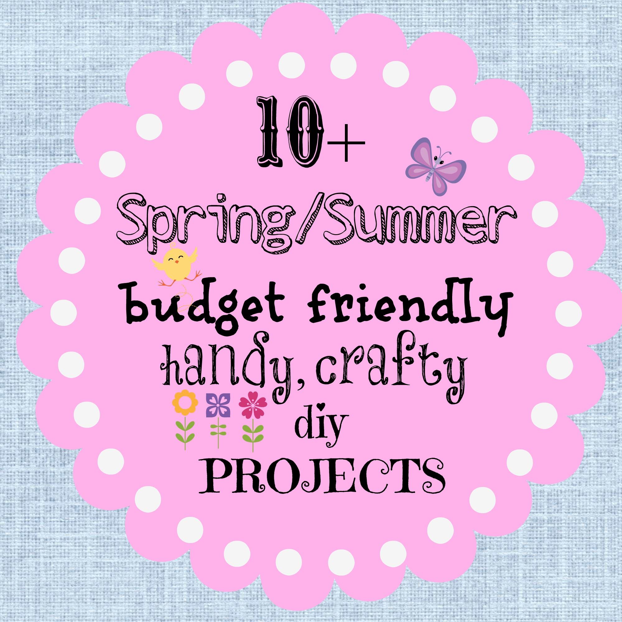 Spring-summer budget friendly crafts