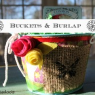 buckets and burlap