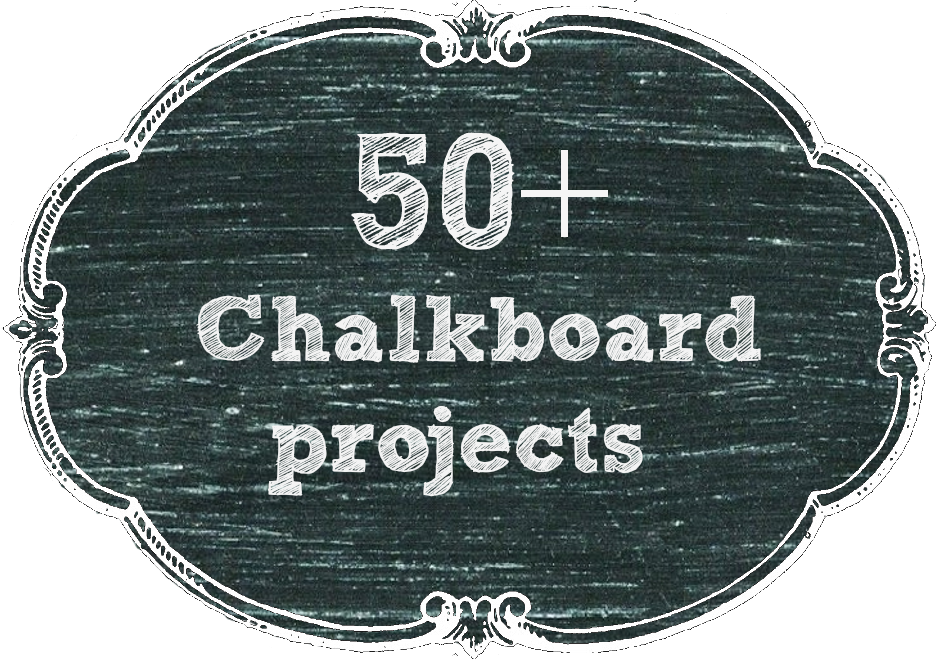 50 + Chalkboard projects
