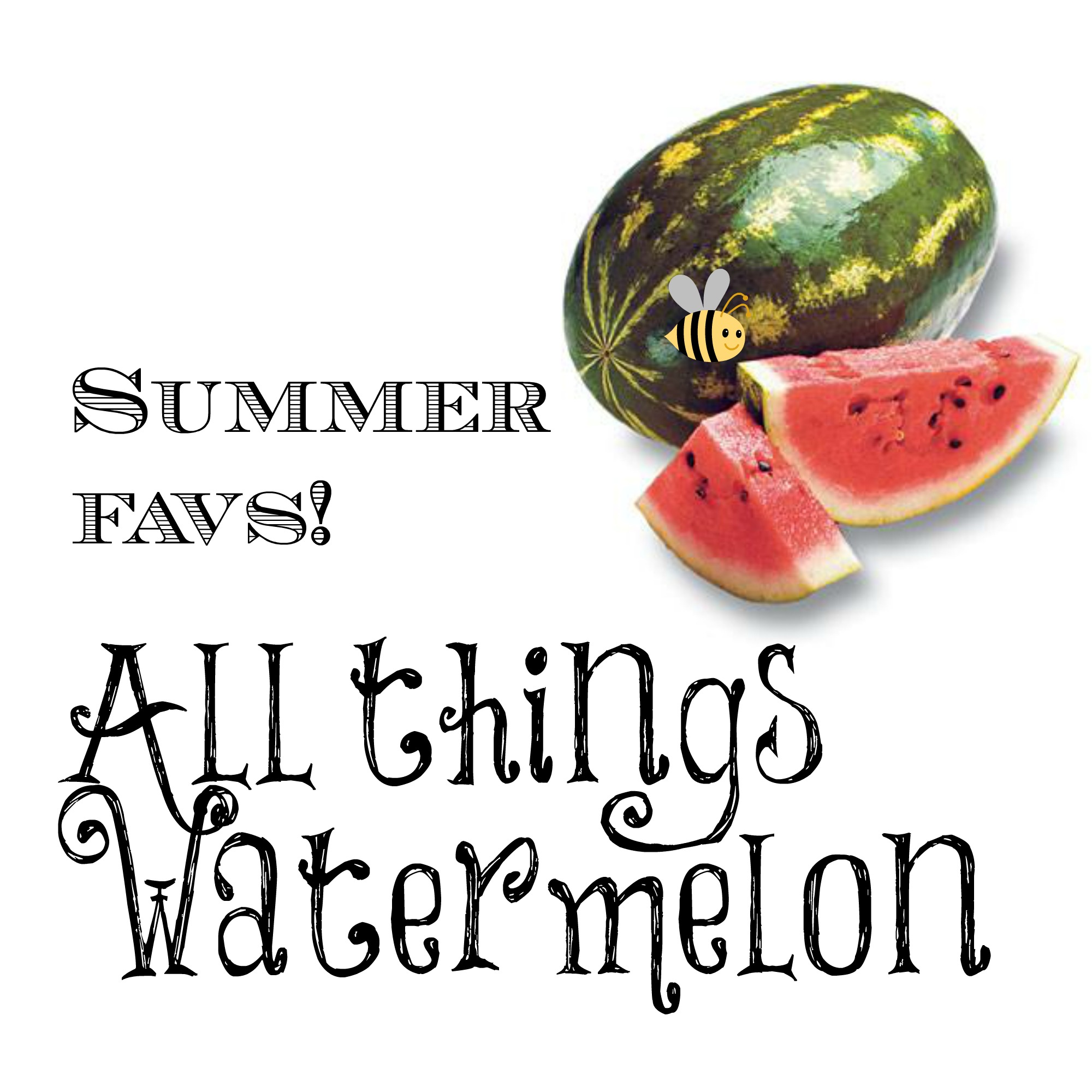 All things watermelon