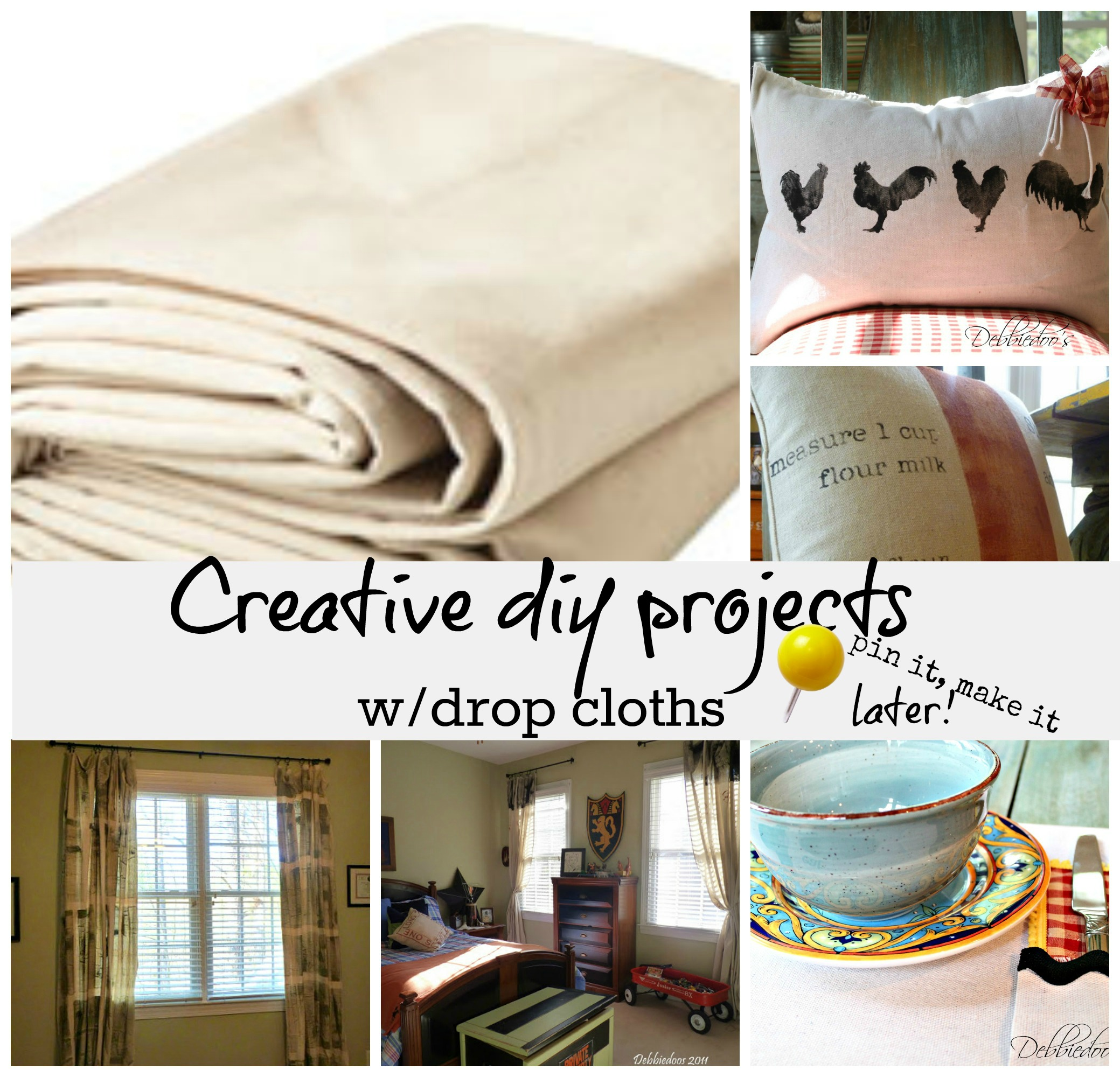 Diy projects out of drop cloths debbiedoos for How to make creative things at home
