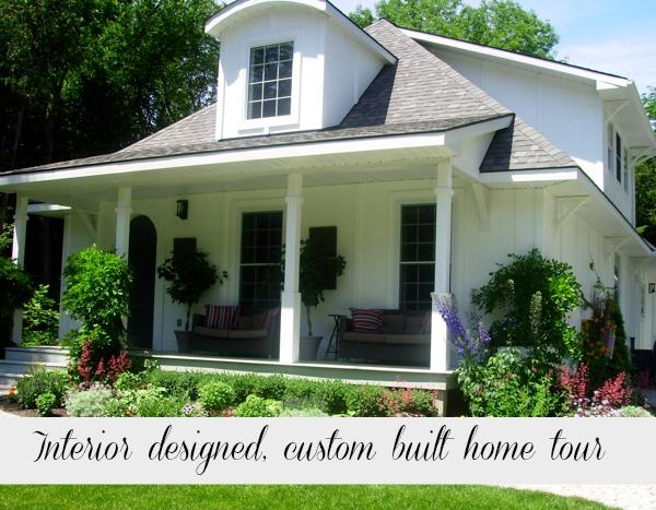 Interior designed, custom built home tour