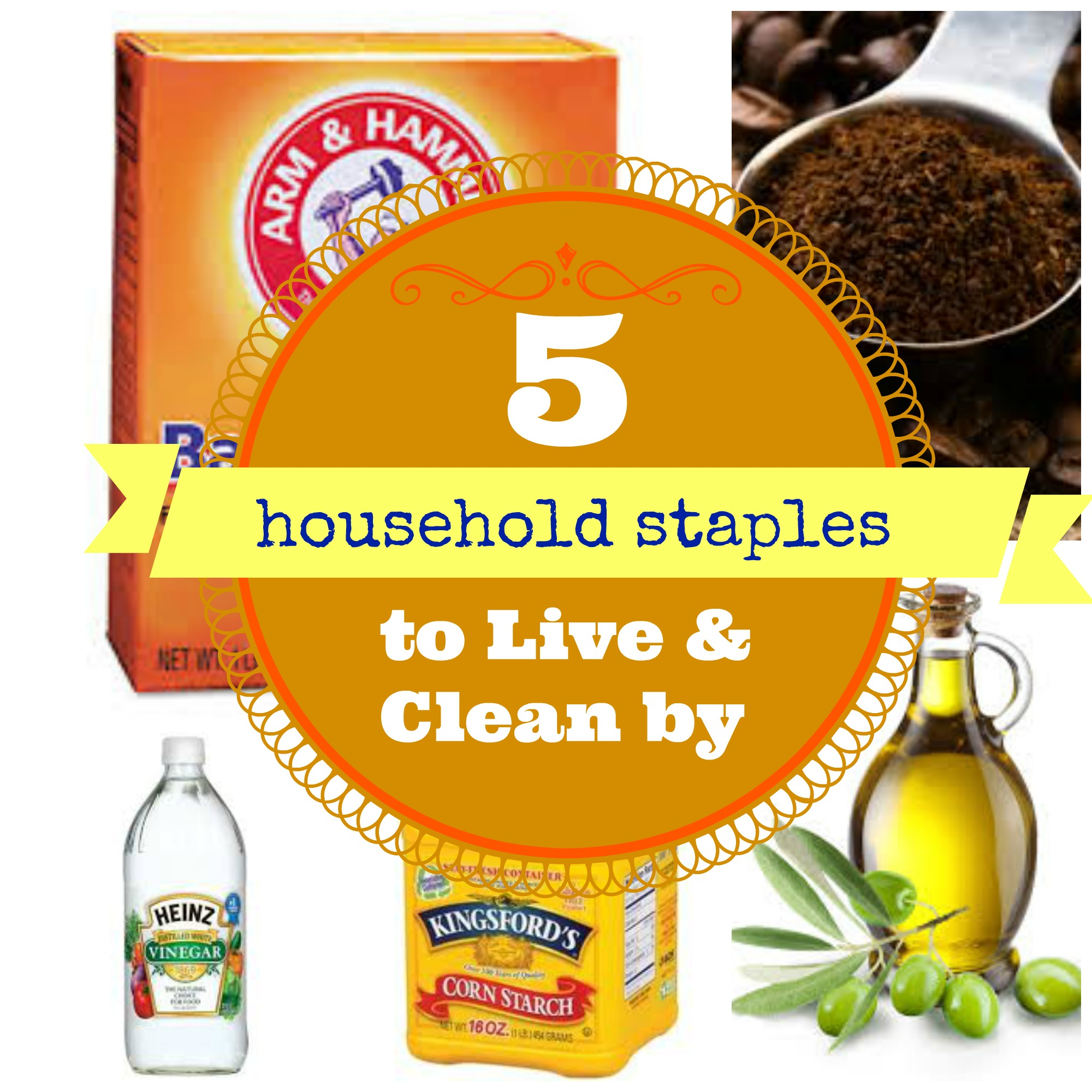 5-Household-staples-to-live-and-clean-by Did you know all the household uses for vinegar, coffee grinds, baking soda and more?
