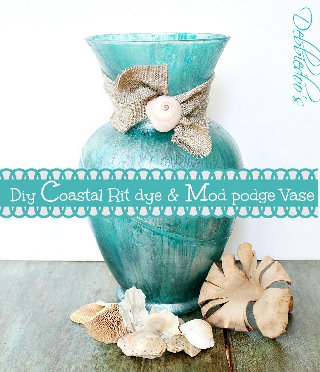Coastal rit dye and mod podge diy vase