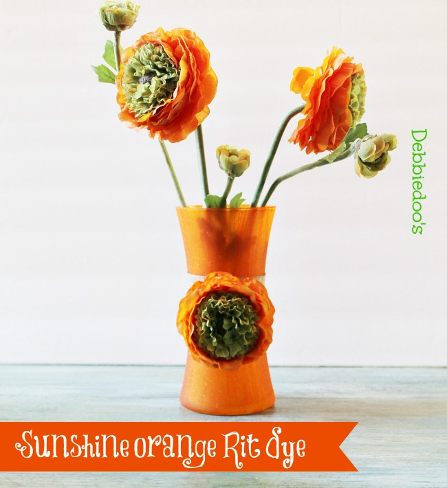 sunshine orange vase with Rit dye  Debbiedoo's