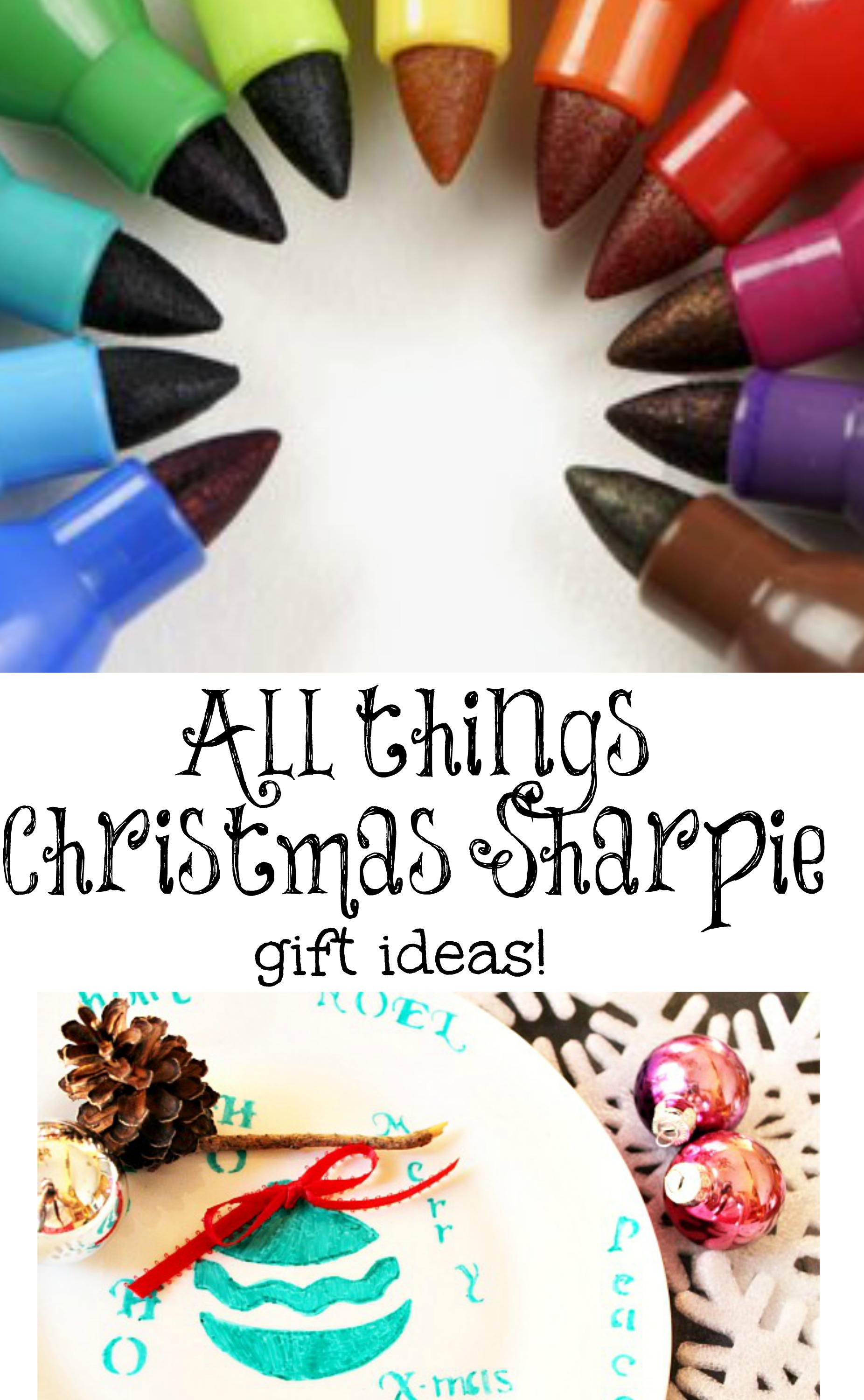 All things Christmas sharpie gift ideas