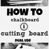 How to chalkboard a cutting board