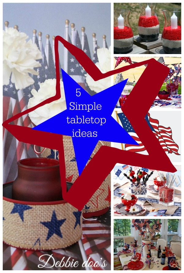 5 simple patriotic table top ideas