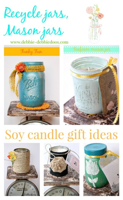 Recycled jars and Mason jar soy candle gift ideas