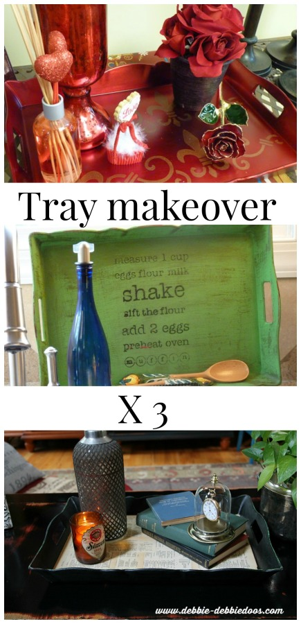 Tray makeover 3 times