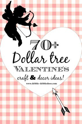 70+Valentine dollar tree craft ideas
