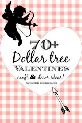 70+Valentine dollar tree craft ideas