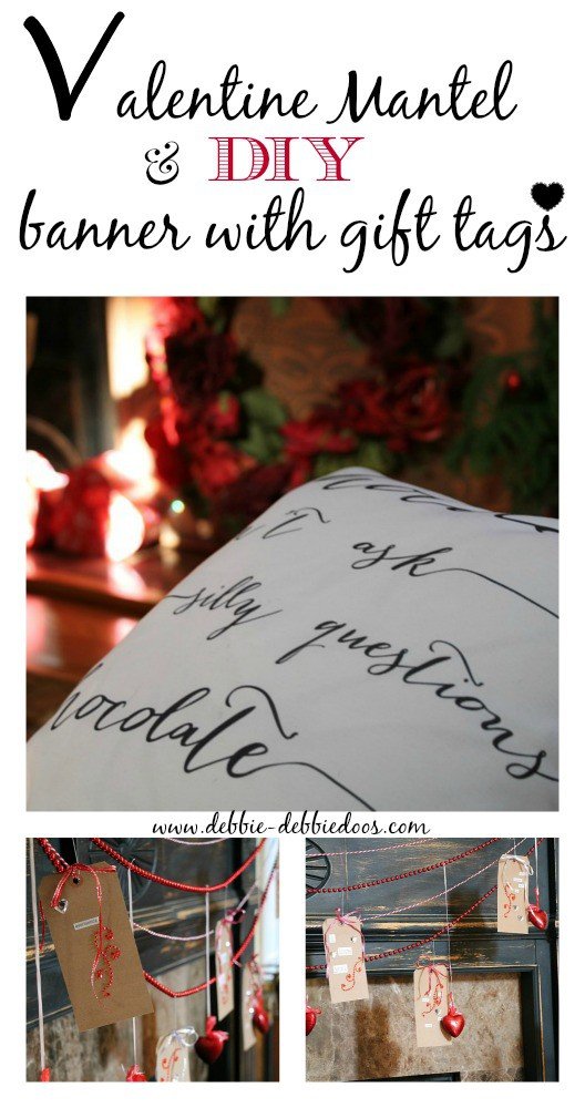 diy Mantel for Valentines day and banner out of gift tags