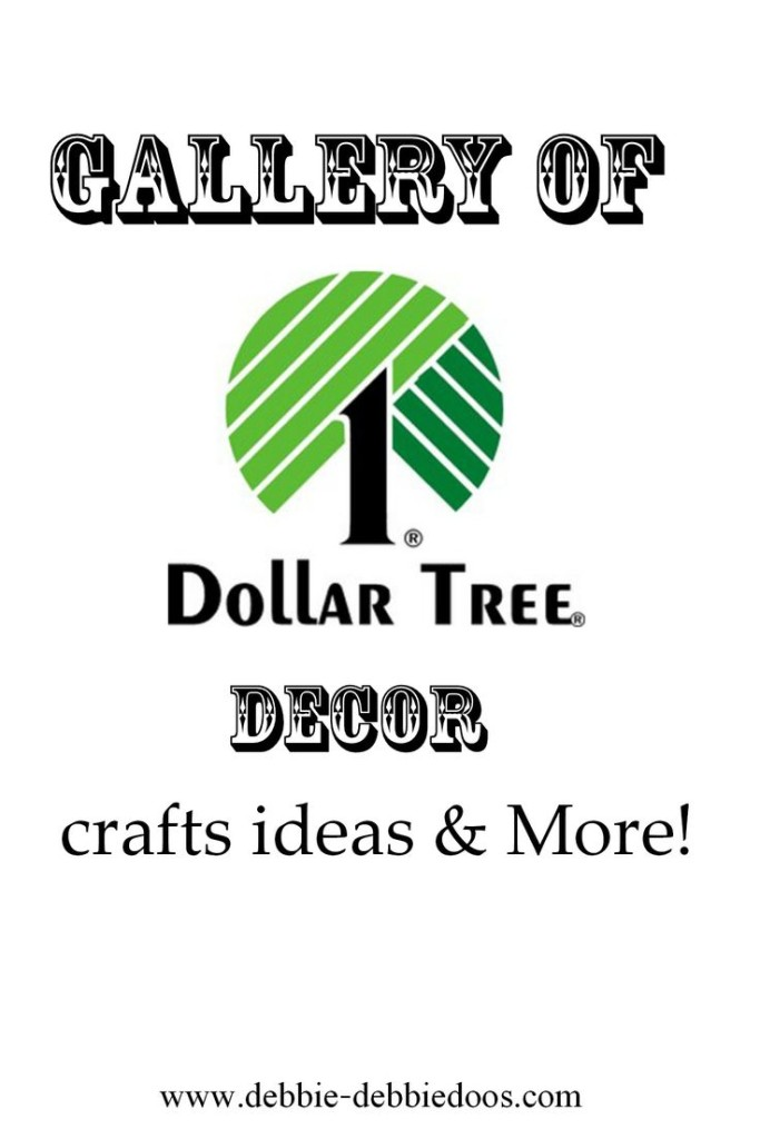dollar tree gallery of ideas