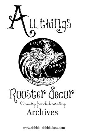 All things Country French rooster decorating ideas