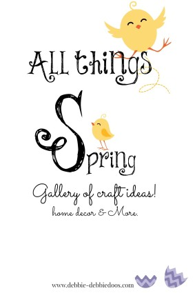 All things Spring ideas
