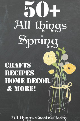 All things creative Spring edition