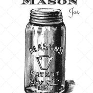 History of the mason jar and a little more from my friends