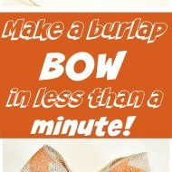 How to make a burlap bow in less than 1 minute