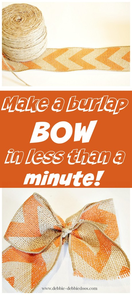 How To Make A Burlap Bow In Less Than 1 Minute Debbiedoos