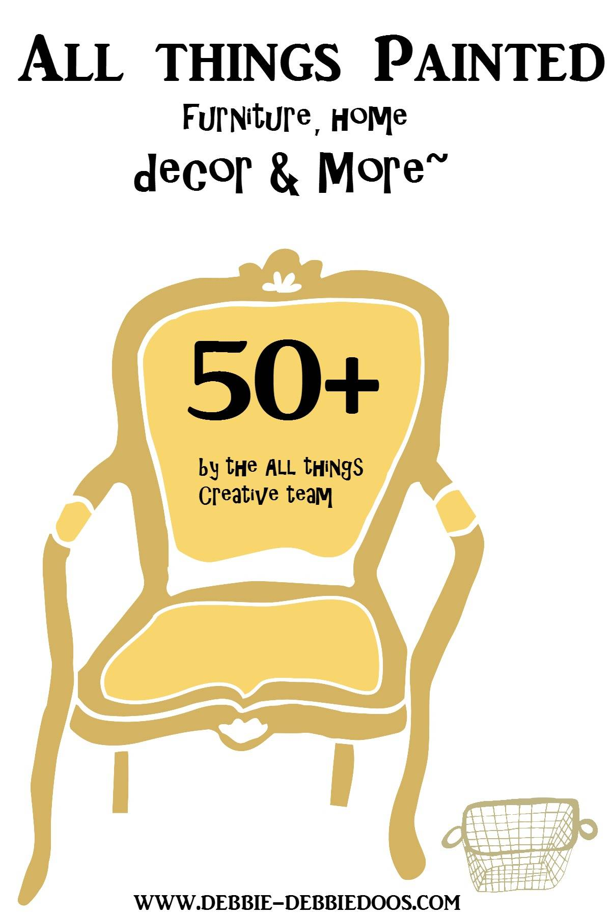 All things painted furniture and home decor debbiedoos for All home decor furniture