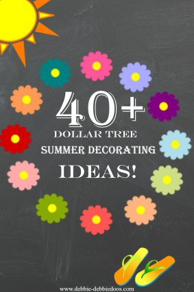 40+ summer decorating ideas from dollar tree
