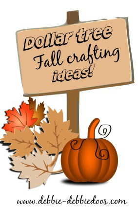 Welcome to fall crafting with the dollar tree