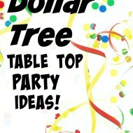 dollar tree table top party ideas