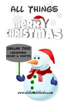 All things Dollar tree Christmas decor and crafts