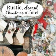 Rustic elegant Christmas mantel