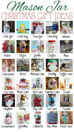 Mason Jar themed Christmas Gift Ideas over 30 ideas for everyone on your list