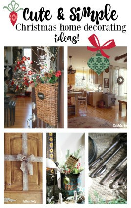 Cute and Simple Christmas home decor decorating ideas for the season that won't break the budget!